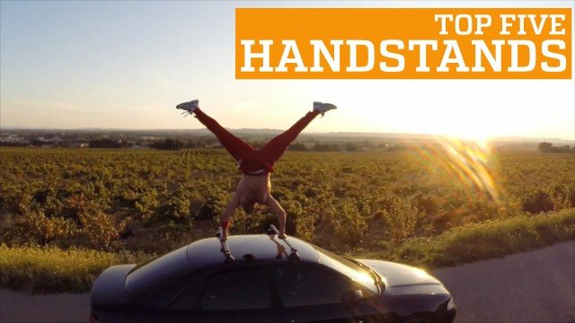 PEOPLE ARE AWESOME – TOP FIVE HANDSTANDS