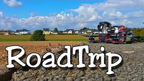 FPV Freestyle – RoadTrip JaM FPV